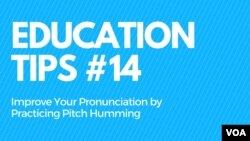 Education Tips #14: Practice Pitch Humming