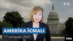 Amerika İcmalı - 17 Sentyabr 2021