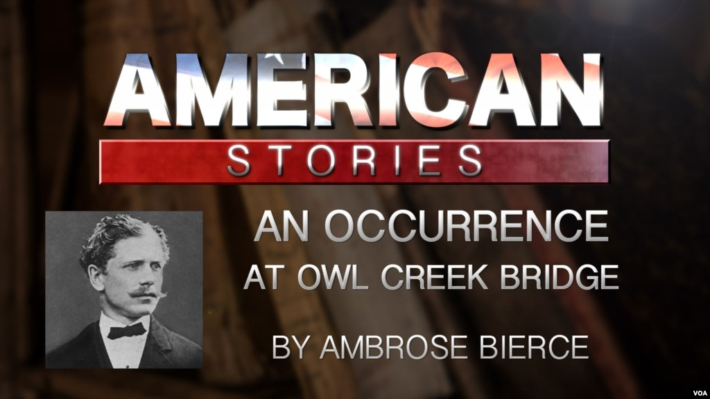 the will to live in ambrose bierces an occurrence at owl creek bridge