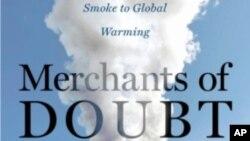 """Film """"Trgovci sumnjom"""" zasnovan je na knjizi Naomi Orsekse, koja istražuje zbog čega su brojni Amerikanci tako nepoverljivi prema nauci."""