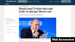 """Статья в британской газете TheTimes """"Россия испльзовала старые Твиттер боты и троллей для вмешательства в референдум по голосованию по брекситу в Великобритании"""" (архивное фото)"""
