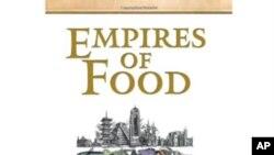 """Autori knjige """"Imperije hrane"""" tvrde da svijet danas čini iste greške koje su upropastile neke davne civilizacije"""