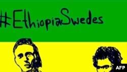 Ethiopia kết án hai ký giả Thụy Điển 11 năm tù