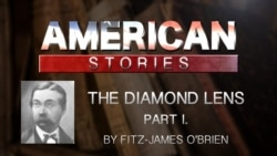 'The Diamond Lens' by Fitz-James O'Brien, Part One