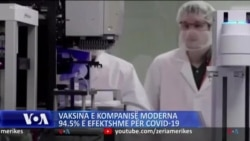 Vaksina e kompanisë Moderna, 94.5% e efektshme në parandalimin e COVID-19