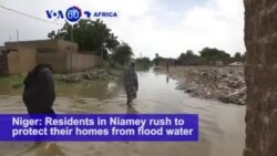 VOA60 Africa - Niger: Residents in Niamey rush to protect their homes from flood water