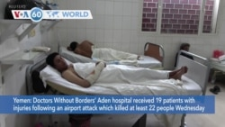 VOA60 World - Yemen: At least 25 killed in Aden airport attack