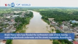 VOA60 World- Flooding affects 100,000 in Brazil's Acre state