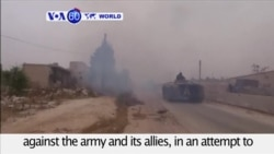 VOA60 World PM- Syria: Rebels have launched a counter-attack against the army and its allies in Aleppo