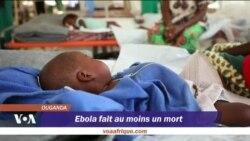 Ebola fait au moins un mort en Ouganda