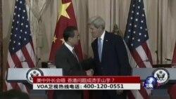 时事大家谈:美中外长会晤,香港问题成烫手山芋?