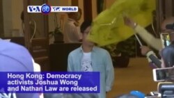 VOA60 World - Hong Kong: Democracy activists Joshua Wong and Nathan Law are released on bail