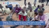 VOA60 Africa - Security forces freed nearly 200 people in northwestern Nigeria