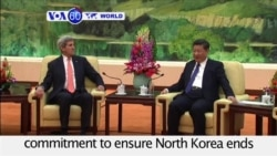 VOA60 World PM - Kerry to China: US 'Will Protect Allies' in Face of North Korean Threat
