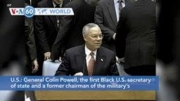 VOA60 World - Colin Powell, Former Top US Diplomat, Military Leader, Dies at 84