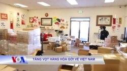 Tăng vọt hàng hóa gởi về Việt Nam