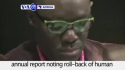 VOA60 Africa - HRW Global Report Highlights 'Politics of Fear'