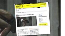 انتقاد عفو بین الملل از وجود شکنجه در جهان