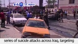 VOA60 World - At least 29 killed and dozens wounded in series of suicide attacks across Iraq