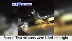 VOA60 World PM - At least two killed in French anti-terror raid