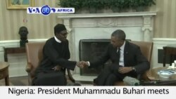 VOA60 Africa- Nigeria: President Muhammadu Buhari meets with US President Barack Obama in Washington for talks on Boko Haram- July 20, 2015