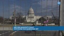ABD'nin Başkenti Eyalet Statüsüne Kavuşabilecek mi?