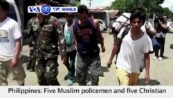 VOA60 World PM - Philippines: Five Muslim policemen and five Christian construction workers escape Islamist militants