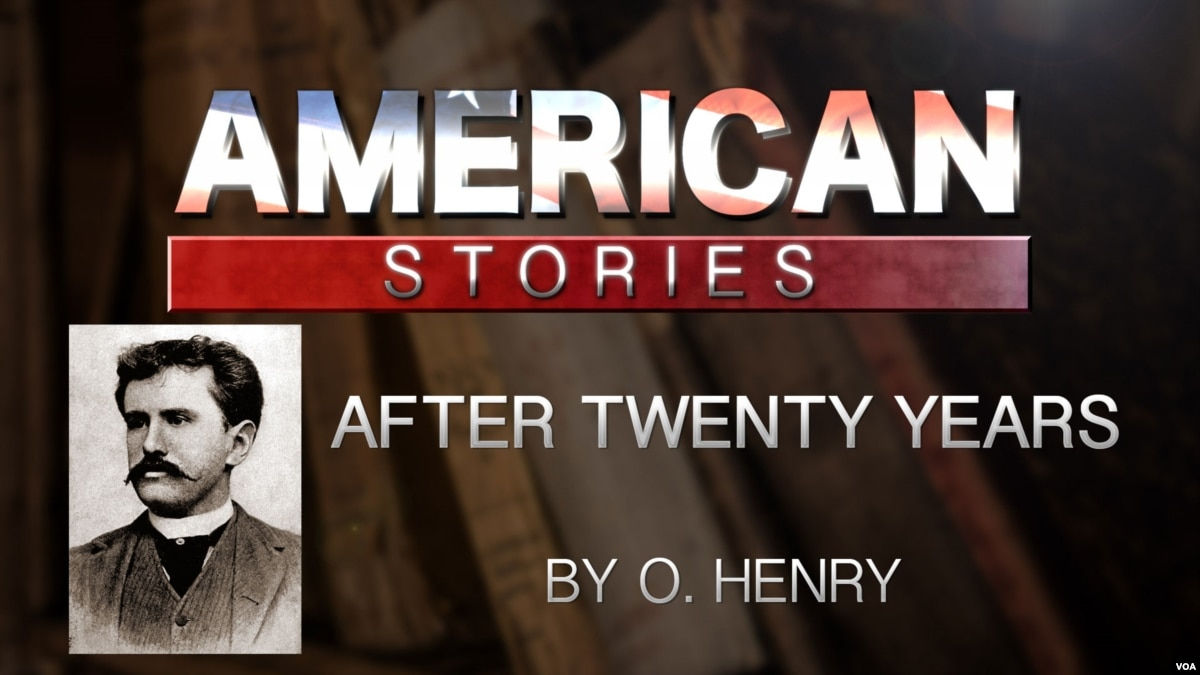 after twenty years_After Twenty Years, by O.Henry