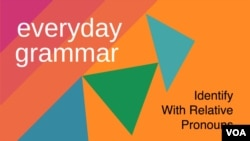 Identify With Relative Pronouns