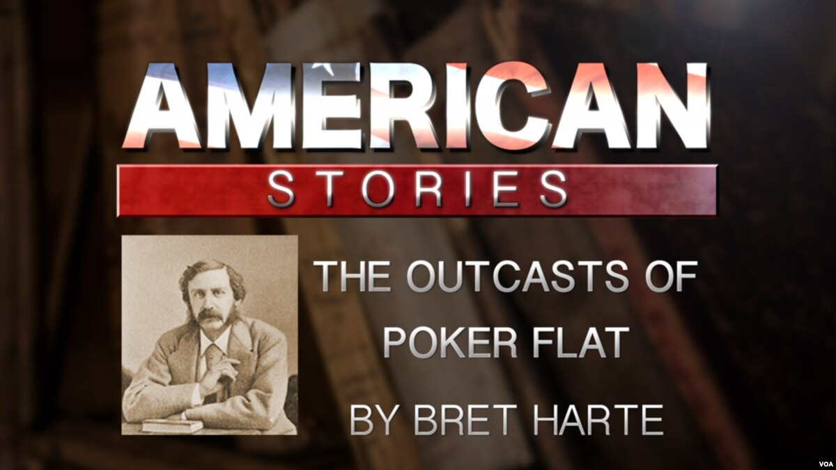 poker flat essay The story fictional story, the outcasts of poker flat, written by bret harte is a filled with abundant examples of naturalism, realism, and regionalism examples of naturalism, realism, and regionalism are shown many times throughout the story and is important for the development of characters, settings, and plots.