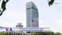 Mỹ sa thải 32 nhân viên sứ quán vì chia sẻ hình ảnh khiêu dâm