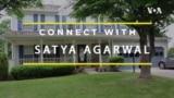 Connect With: Satya Agarwal