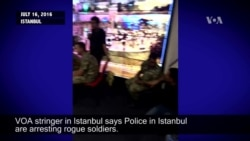 Police in Istanbul Arresting Rogue Soldiers
