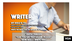 """The """"writer"""" writes down important information from the task. They may also write down the ideas for the speaker to present."""