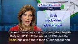Anh ngữ đặc biệt: Ebola Wrap of 2014 (VOA)