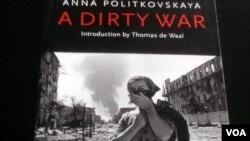 Книга Анны Политковской «Грязная война: Российский репортёр в Чечне»