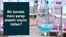 Fransızlar Mavi Şarapla Serinliyor