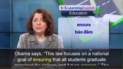 Phát âm chuẩn - Anh ngữ đặc biệt: New Education Reforms in the U.S. (VOA)