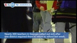 VOA60 America - Nearly 300 teachers in Georgia called out sick after one district required them to return to school