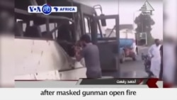 VOA60 Africa - Masked Terrorists Kill Coptic Christians on Bus in Egypt