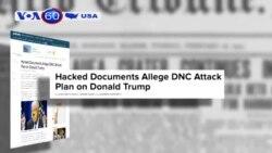 Rò rỉ tài liệu chống ông Trump bị tin tặc đánh cắp (VOA60)