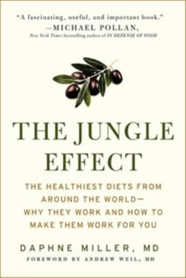 "Daphne Miller's book, ""The Jungle Effect,"" chronicles her visits to areas around the world which are still relatively free of modern chronic diseases."