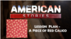 Lesson PLan - A Piece of Red Calico