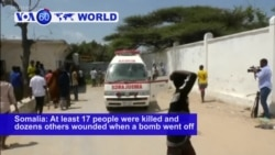 VOA60 World PM - Somalia Car Bombing Kills at Least 17
