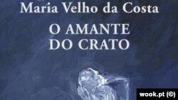 """""""O Amante do Crato"""" livro de Maria Velho da Costa"""