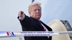 Không nhiều kỳ vọng ở TT Trump về vấn đề nhân quyền VN