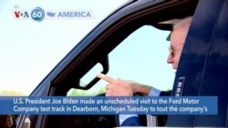 VOA60 Ameerikaa - Biden Test-Drives New Truck to Promote Electric Vehicles