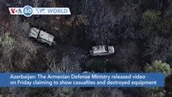 VOA60 Addunyaa - Armenia released video claiming to show casualties among Azerbaijanian forces