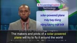 Anh ngữ đặc biệt: Solar-Powered Plane (VOA)