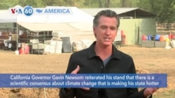 VOA60 Ameerikaa - California Governor Newsom says climate change is making his state hotter and drier